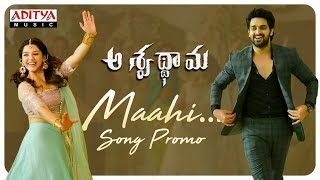Maahi Song Promo | Aswathama Movie | Naga Shaurya | Mehreen | Sricharan Pakala - ADITYAMUSIC