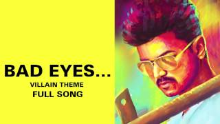 Bad Eyes…Villain Theme – Kaththi Audio Song Online | Kaththi mp3 songs