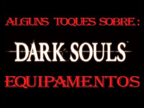 Dark Souls - Falando em Armas, armaduras e atributos