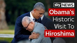 Obama's Historic Visit To Hiroshima - SKYNEWS