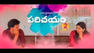 PARICHAYAM 2 Telugu Short Film By Kareem Mohammad - YOUTUBE