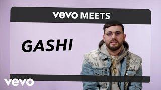 Gashi - Vevo Meets: GASHI - VEVO