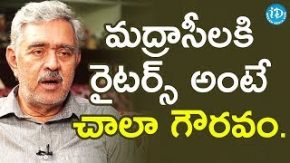 People In Madras Respect Writers - Madhu Babu || Dil Se With Anjali - IDREAMMOVIES