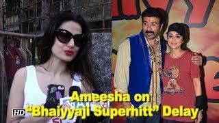 """Ameesha on her Delayed film """"Bhaiyyaji Superhitt""""   Sunny Deol   Preity Zinta - BOLLYWOODCOUNTRY"""