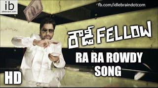 Rowdy Fellow Ra Ra Rowdy song trailer - idlebrain.com - IDLEBRAINLIVE