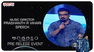 Music Director Prashanth R Vihari Speech @ Antariksham 9000 KMPH Pre - Release Event - ADITYAMUSIC