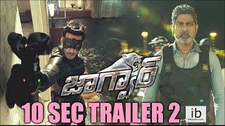 Jaguar 10 sec Trailer 2 | Nikhil Kumar | Deepti Sati - idlebrain.com - IDLEBRAINLIVE