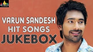 Varun Sandesh Hit Songs Jukebox | Video Songs Back to Back | Sri Balaji Video - SRIBALAJIMOVIES