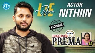 Lie Actor Nithiin Exclusive Interview || Dialogue With Prema #63 || Celebration Of Life #469 - IDREAMMOVIES