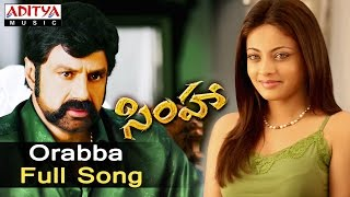 Orabba Full Song  - Simha Movie Songs - Bala Krishna,Nayantara, Namitha - ADITYAMUSIC
