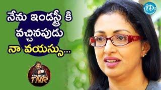 నేను ఇండస్ట్రీ కి వచ్చినపుడు నా వయస్సు - Gautami || Frankly With TNR || Talking Movies With iDream - IDREAMMOVIES