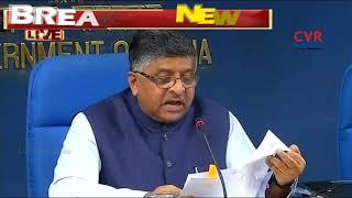 Central Minister Ravi Shankar Prasad  Briefs Media on Cabinet Decisions | CVR NEWS - CVRNEWSOFFICIAL