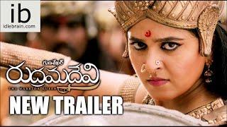 Rudrama Devi new trailer - idlebrain.com - IDLEBRAINLIVE