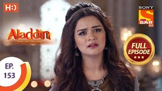 Aladdin - Ep 153 - Full Episode - 18th March, 2019 - SABTV