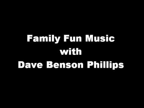 Dave Benson Phillips: Sing-along Fun for Family Fun Days!