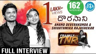 Dorasani Hero Anand Deverakonda & Heroine Shivathmika Exclusive Interview || Frankly With TNR #162 - IDREAMMOVIES