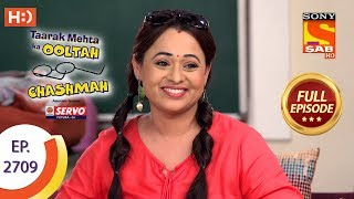 Taarak Mehta Ka Ooltah Chashmah - Ep 2709 - Full Episode - 15th April, 2019 - SABTV