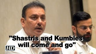 """Ravi Shastri: """"Shastris and Kumbles will come and go but Indian cricket will remain"""" - IANSINDIA"""