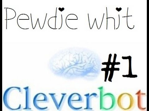 PewDiePie | Cleverbot | Funny Moments (Part 1)