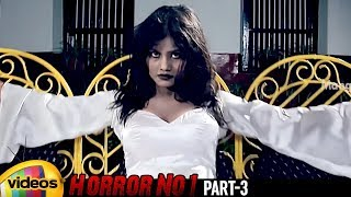 Horror No 1 Latest Telugu Movie HD | Ajith | Roopa Sree | Neha Patil | Harish | Part 3 |Mango Videos - MANGOVIDEOS