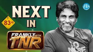 Frankly With TNR #83 - Exclusive Interview - Promo || Talking Movies With iDream - IDREAMMOVIES