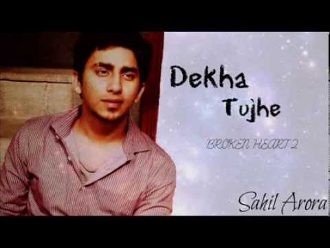 Dekha Tujhe ft. Sahil Arora (Hillz) Official Audio 2014