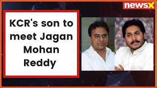 KTR's son to meet YSRCP chief Jagan Mohan over federal front - NEWSXLIVE