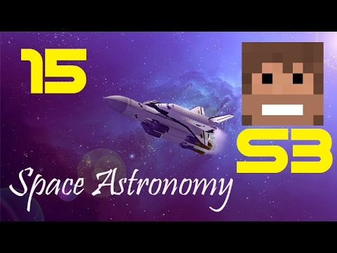 Space Astronomy, S3, Episode 15 -
