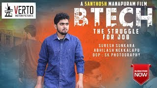 B.Tech | Latest Telugu Short film 2019 | Directed By Santhosh Manapuram - YOUTUBE