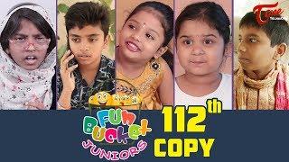Fun Bucket JUNIORS | Episode 112 | Kids Funny Videos | Comedy Web Series | By Nagendra K | TeluguOne - TELUGUONE