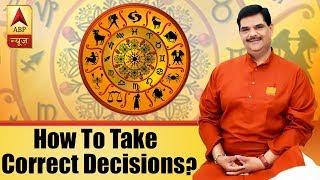 GuruJi With Pawan Sinha: How to take correct decisions? - ABPNEWSTV