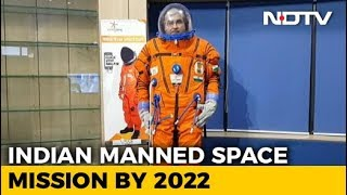 Inside India's 2022 Space Mission: NDTV Special - NDTV