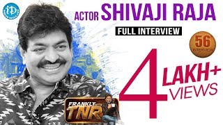 Actor Sivaji Raja  Frankly With TNR