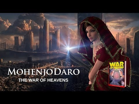 War of Heavens - Mohenjodaro - The TRAILER - The Book coming soon!