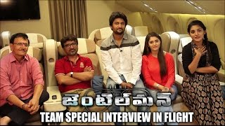 Gentleman team Special interview in Flight | Nani | Surabhi | Niveda Thomas - idlebrain.com - IDLEBRAINLIVE
