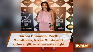 Surbhi Chandna, Parth Samthaan and others glitter at awards night - INDIATV