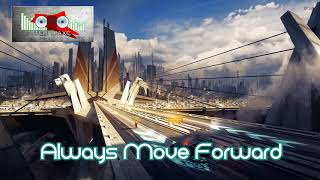 Royalty Free :Always Move Forward
