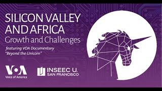 Africa and Silicon Valley: Growth and Challenges Event - VOAVIDEO