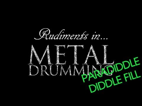 Rudiments in Metal Drumming - Paradiddlediddle Fill