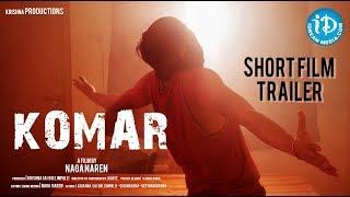 KOMAR (A Fantasy Tale) - Latest Telugu Short Film Trailer || Directed by Naga Naren - YOUTUBE