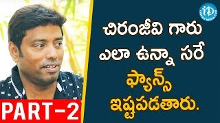 Khaidi No 150 Cinematographer Rathnavelu Exclusive Interview - Part #2 || Talking Movies With iDream - IDREAMMOVIES