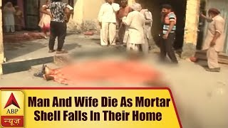 RS Pora: Man and wife die as mortar shell falls in their home - ABPNEWSTV