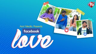 FB Love | Facebook Love Telugu Short Film | Latest Telugu Comedy Short Films | FB TV | Asvi Media - YOUTUBE