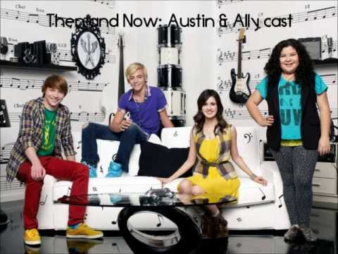 Then and Now Austin & Ally Cast