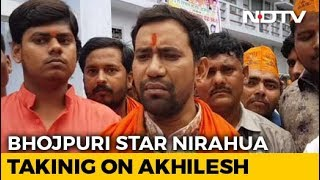 In Azamgarh, Bhojpuri Actor Amplifies Star Power To Fight Akhilesh Yadav - NDTV