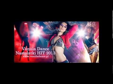 Vaniila Dance - Nastolatki HIT 2013 (Levelon Remix)
