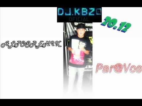 || Noche de REGGAETON 2012  || DJ KBZ@ ||  AltosRemix Par@vos  ||