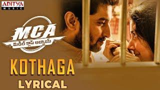 Kothaga Lyrical | MCA Movie Songs | Nani, Sai Pallavi | DSP | Dil Raju | Sriram Venu - ADITYAMUSIC