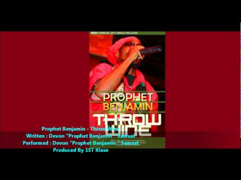 New Single :: Prophet Benjamin - Throw Wine [2012 Trinidad Soca] [Produced By 1ST Klase]