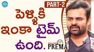 Sai Dharam Tej Exclusive Interview Part#2 || Dialogue With Prema | Celebration Of Life - IDREAMMOVIES